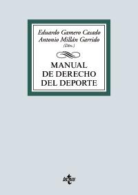 PUBLICADO NUEVO MANUAL DE DERECHO DEL DEPORTE (TECNOS EDITORIAL, MADRID, 2021)